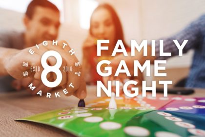 8th street market family game night